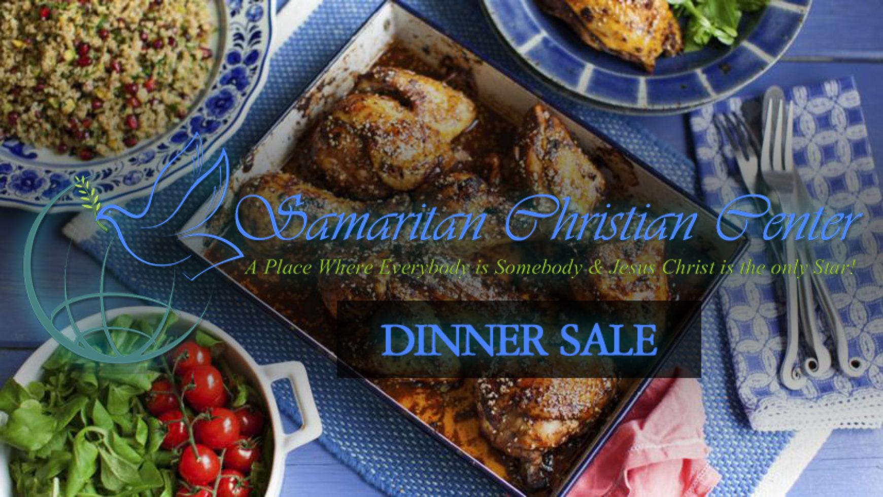 Samaritan Christian Center Dinner Sale
